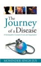 Homeopathy Book -The Journey of a Disease - Dr Mohinder Singh Jus